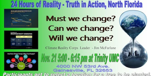 24 Hours of Reality - Truth in Action,  North Florida