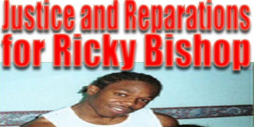 We remember Ricky Bishop - Justice & Reparations