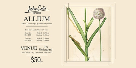 JoshuaColin Experience - Allium - [SATURDAY NIGHT SEATING] tickets