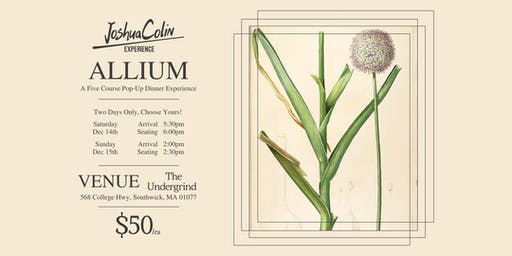 JoshuaColin Experience - Allium - [SATURDAY NIGHT SEATING]