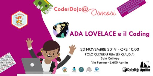 CoderDojo Aprilia - 23 Novembre 2019 - Ada Lovelace e il Coding
