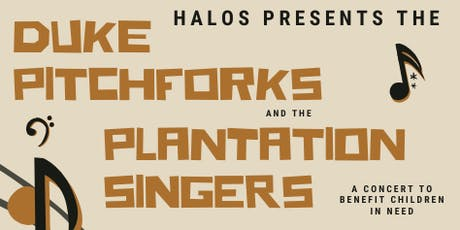 The Duke Pitchforks with The Plantation Singers 2020 tickets