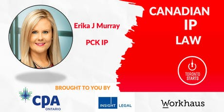 Canadian IP Law with Erika J Murray tickets