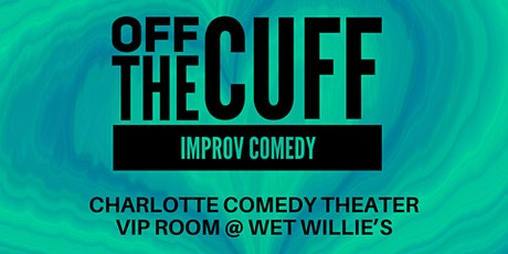 Off the Cuff Improv Comedy tickets