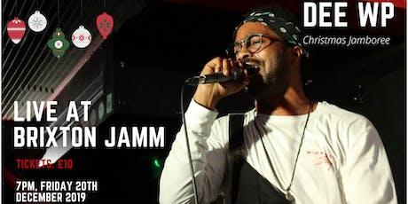 DEE WP - Live At Brixton Jamm #ChristmasJamboree tickets