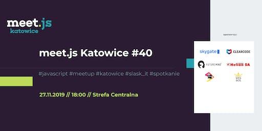 meet.js Katowice #40