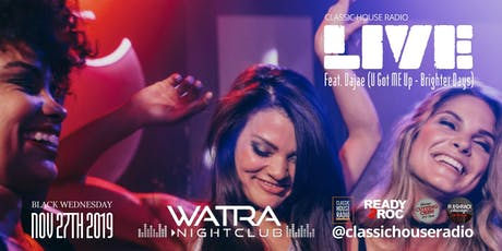 Classic House Radio Live Watra Night Club tickets