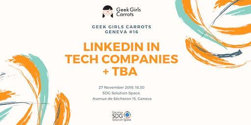 Carrots Geneva #16: LinkedIn in tech companies + more