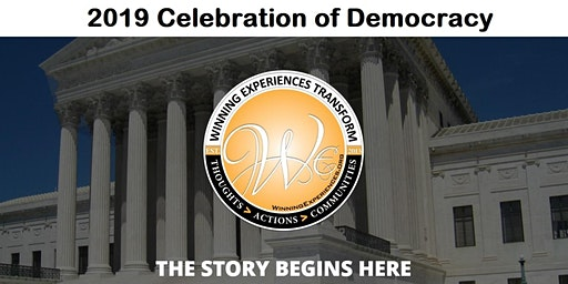 2nd Annual Celebration of Democracy by Winning Experiences - 2019