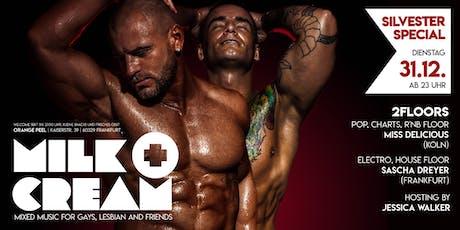 Milk'n'Cream - Silvesterspecial für Gays & Friends tickets
