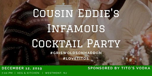 Cousin Eddie's Second Annual Cocktail Party