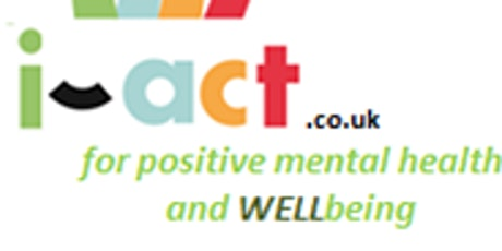 Free i-act Mental Health and Wellbeing Seminar and Networking Buffet Lunch tickets