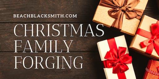 Christmas Family Forging!