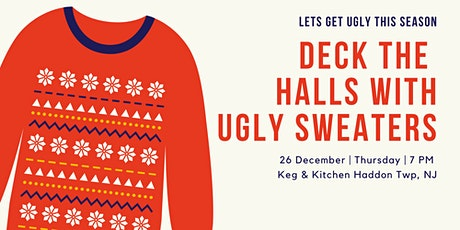 Deck The Halls With Ugly Sweaters & Gifts tickets