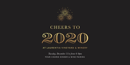 Cheers to 2020 at Laurentia Vineyard & Winery