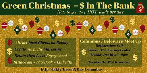 GREEN XMAS- $ IN THE BANK HOW TO GET 2-3 HOT LEADS A DAY