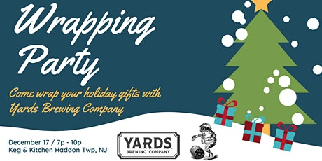 Gift Wrapping Party With Yards Brewing Company tickets