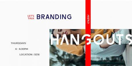 The Fashion & Design Hangouts: Branding tickets