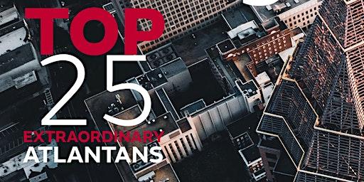 Top 25 Extraordinary Atlantans