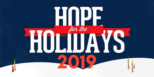 2019 Hope for The Holidays Volunteer Sign Up