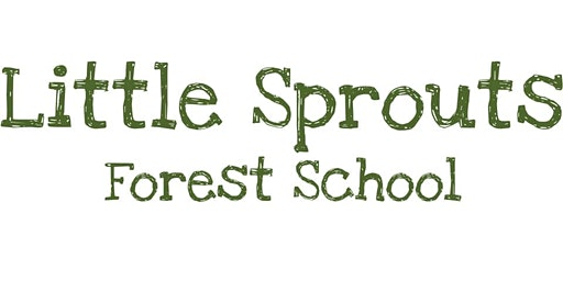 Little Sprouts Forest School