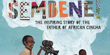 kweliTV Ambassador Afrocinemagic Presents: SEMBENE! tickets