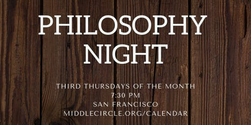 Philosophy Night with Middle Circle [FREE]