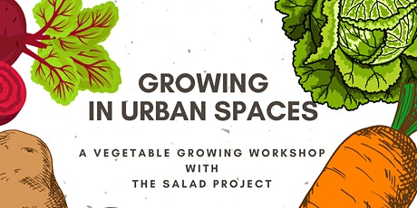 Growing in Urban Spaces tickets