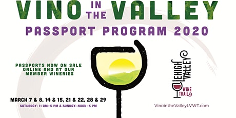 Vino in the Valley 2020 Passport Program - Lehigh Valley Wine Trail tickets