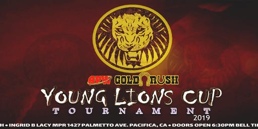 GOLD RUSH presents: APW Young Lions Cup 2019