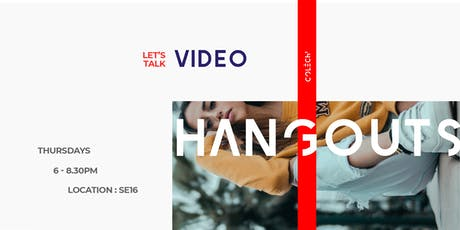 The Fashion & Design Hangouts: Video tickets