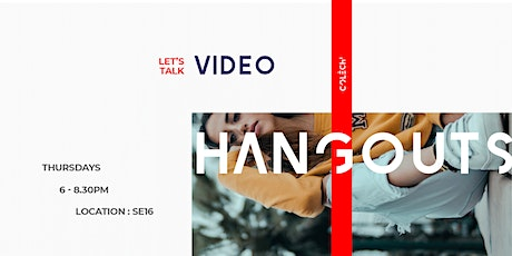 The Fashion & Design Hangouts: Video content tickets