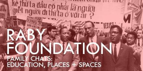 Raby Foundation Family Chats:  Education, Places, & Spaces tickets