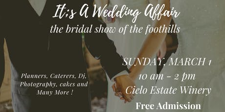 It's A Wedding Affair: The Bridal Show of the Foothills tickets