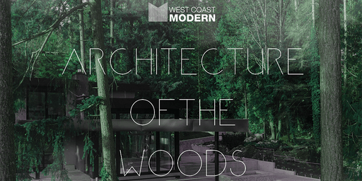 Architecture of the Woods