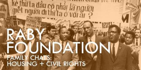 Raby Foundation Family Chats:  Housing and Civil Rights tickets