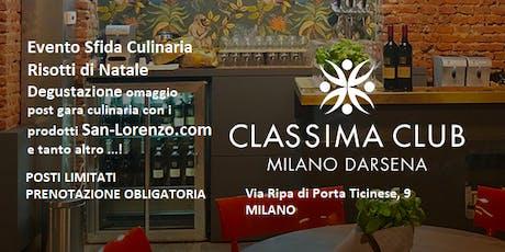 Sfida Culinaria e Degustazione Eccellenze Enogastronomiche a Milano biglietti