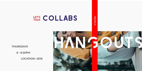 The Fashion & Design Hangouts: Collaborations tickets