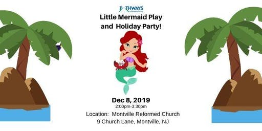 Little Mermaid Play & Holiday Party