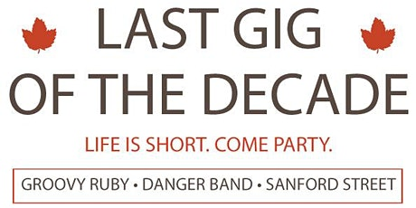 Last Gig Of The Decade tickets