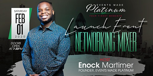 EVENTS MADE PLATINUM LAUNCH PARTY & NETWORKING MIXER