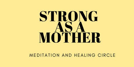 STRONG AS A MOTHER tickets