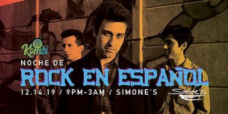 Rock en Español - night at Simone's tickets