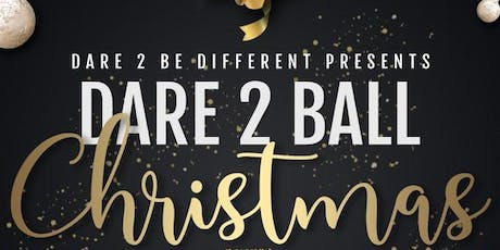 Dare To Ball - CHRISTmas Edition tickets