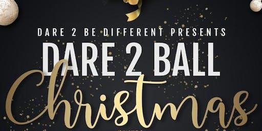 Dare To Ball - CHRISTmas Edition