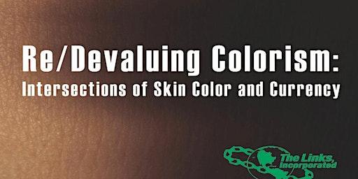 Re/Devaluing Colorism Panel Discussion