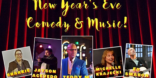 New Year's Eve Comedy & Music!