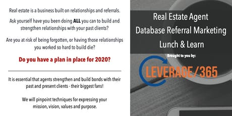 Real Estate Lunch and Learn: More Referrals, Grow Top of Mind Relationships tickets