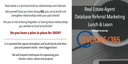 Real Estate Lunch and Learn: More Referrals, Grow Top of Mind Relationships