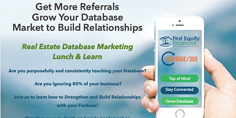 Real Estate Agent Lunch & Learn: Get More Referrals, Grow Your Database tickets